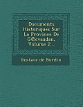 Documents Historiques Sur La Province de G Evaudan, Volume 2...