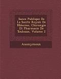 S Ance Publique de La Soci Te Royale de M Decine, Chirurgie Et Pharmacie de Toulouse, Volume 2