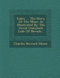 Index ... the Story of the Mine: As Illustrated by the Great Comstock Lode of Nevada...
