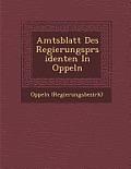 Amtsblatt Des Regierungspr Sidenten in Oppeln