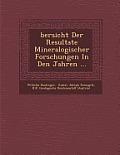Bersicht Der Resultate Mineralogischer Forschungen in Den Jahren ...