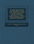 Utriusque Legis Thesaurus: Absconditus Quidem in Lege Veteri, Manifestatus Autem in Aureis Saeculis Legis Gratiae. Hoc Est: Altissimum Mysterium