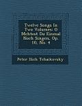 Twelve Songs in Two Volumes: O M Chtest Du Einmal Noch Singen, Op. 10, No. 4