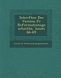 Schriften Des Vereins Fur Reformationsgeschichte, Issues 66-69