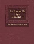 La Revue de Li GE, Volume 1