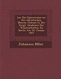 Ber Die Ophiurenlarven Des Adriatischen Meeres: Gelesen in Der K Nigl. Akademie Der Wissenschaften Zu Berlin Am 16. Januar 1851