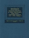 Sammlung Der Hinterlassenen Politischen Schriften: In Sieben Abtheilungen, Nebst Einem Vollst Ndigen Register. 1711 - 1713, Volume 3