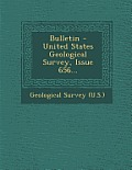 Bulletin - United States Geological Survey, Issue 656...