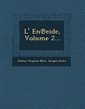 L' En Eide, Volume 2...