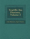 Trait E Des Fluxions, Volume 2