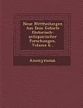 Neue Mittheilungen Aus Dem Gebiete Historisch-Antiquarischer Forschungen, Volume 6...