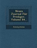 Neues Journal Fur Prediger, Volume 84...