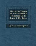Historia Comica de Los Estados E Imperios de La Luna y del Sol...
