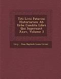 Titi LIVII Patavini Historiarum AB Urbe Condita Libri Qui Supersunt XXXV, Volume 3