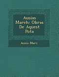Ausias March: Obras de Aquest Po Ta