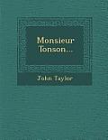 Monsieur Tonson...