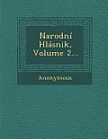 Narodni Hlasnik, Volume 2...