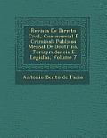 Revista de Direito Civil, Commercial E Criminal: Publica O Mensal de Doutrina, Jurisprudencia E Legisla O, Volume 7
