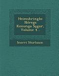 Heimskringla: Noregs Konunga S Gur, Volume 4...