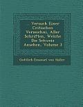 ... Versuch Einer Critischen Verzeichni, Aller Schriften, Welche Die Schweiz Ansehen, Volume 3