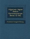 Algarum Aquae Dulcis Germanicarum Decas 1[-16].