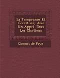 La Temp Rance Et L'Ecriture, Avec Un Appel Tous Les Chr Tiens
