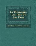 La M Canique, Les Id Es Et Les Faits