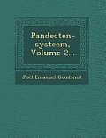Pandecten-Systeem, Volume 2...