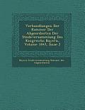 Verhandlungen Der Kammer Der Abgeordneten Der St Ndeversammlung Des K Nigreichs Bayern, Volume 1843, Issue 2