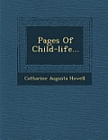Pages of Child-Life...