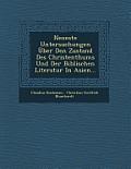 Neueste Untersuchungen Uber Den Zustand Des Christenthums Und Der Biblischen Literatur in Asien...