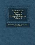 Tratado de La Iglesia de Jesucristo Historia Eclesi Stica, Volume 7