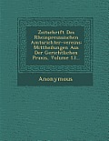 Zeitschrift Des Rheinpreussischen Amtsrichter-Vereins: Mittheilungen Aus Der Gerichtlichen Praxis, Volume 13...