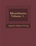 Miscellanies, Volume 1...