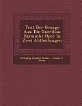 Text Der Ges Nge Aus: Die Guerillas: Komische Oper in Zwei Abtheilungen