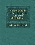 Korrespondenz Der Heiligen Aus Dem Mittelalter...