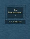 La Renaissance...