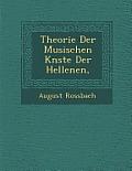 Theorie Der Musischen K Nste Der Hellenen,