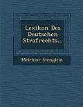 Lexikon Des Deutschen Strafrechts...