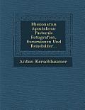 Missionarius Apostolicus: Pastorale Fotografien, Excursionen Und Reisebilder...