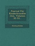 Journal Fur Kinderkrankheiten, Volumes 52-53...