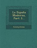 La Espana Moderna, Part 3...