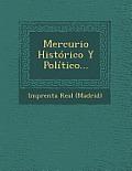 Mercurio Historico y Politico...