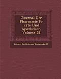Journal Der Pharmacie Fur Rzte Und Apotheker, Volume 21