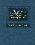 Merveilles Biographiques Et Historiques: Ou Chroniques Du...