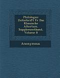 Philologus: Zeitschrift Fur Das Klassische Altertum. Supplementband, Volume 8