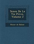 SC Nes de La Vie Priv E, Volume 2