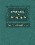 Trait G N Ral de Photographie