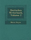 Deutsches W Rterbuch, Volume 2