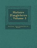 Histoire D'Angleterre, Volume 3